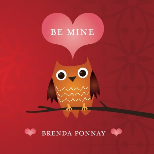 Be Mine (Valentine Be Mine)