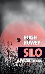 vignette de 'Silo n° 3<br /> Générations (Hugh Howey)'