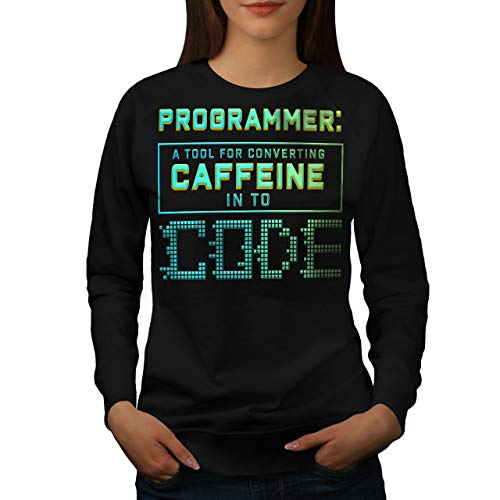 Caffeina Caffeina Donne Felpa Felpa Programmatore 2XL Nero S wellcoda pSw4xqUS