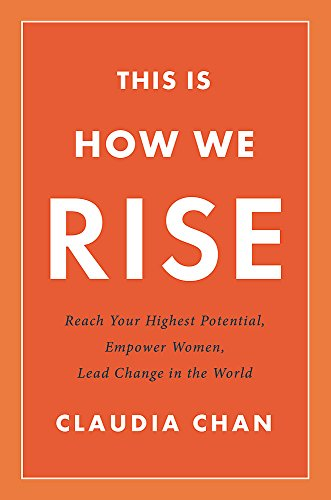 Image of This Is How We Rise: Reach Your Highest Potential, Empower Women, Lead Change in the World
