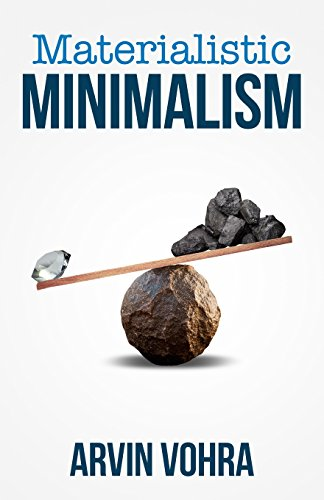 Materialistic Minimalism