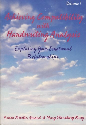 Achieving Compatibility With Handwriting Analysis: Exploring Your Emotional Relationships by Karen K. Amend (1992-09-02) by Newcastle Pub Co Inc
