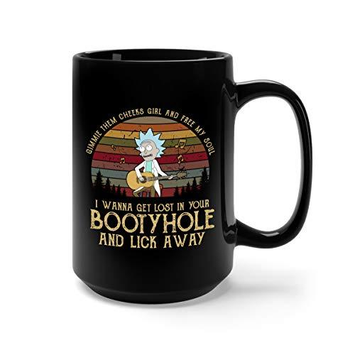 Gimmie Them Cheeks Girl And Free My Sould Tiny Rick Ceramic Coffee Mug Tea Cup (15oz, Black) ()