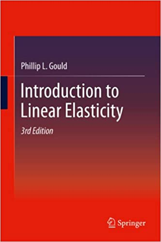 introduction to linear elasticity phillip l gould ebook amazon com