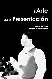 El Arte de la Presentación