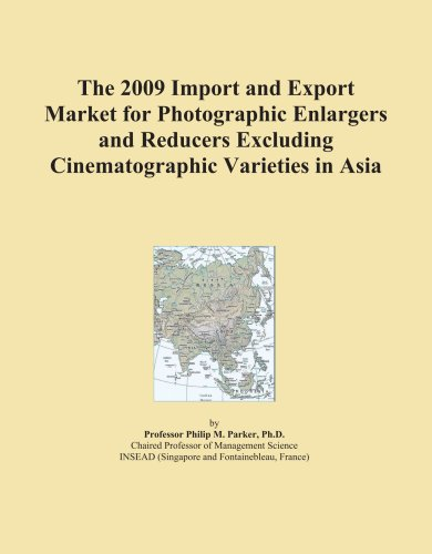 The 2009 Import and Export Market for Photographic Enlargers and Reducers Excluding Cinematographic Varieties in Asia