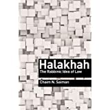 Halakhah: The Rabbinic Idea of Law (Library of Jewish Ideas, 2)