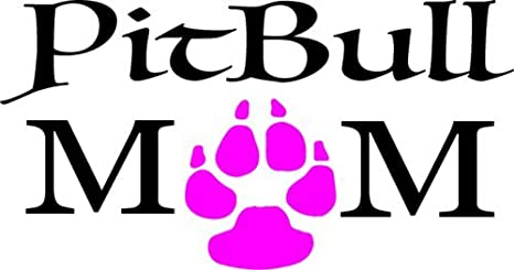 Pit Bull Decal - Pit Bull Mom Vinyl Decal Sticker Transfer - Pit