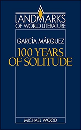 Amazon gabriel garca mrquez one hundred years of solitude amazon gabriel garca mrquez one hundred years of solitude landmarks of world literature ebook michael wood kindle store fandeluxe Images