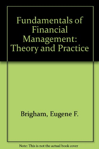 Fundamentals of financial management (The Dryden Press series in finance)