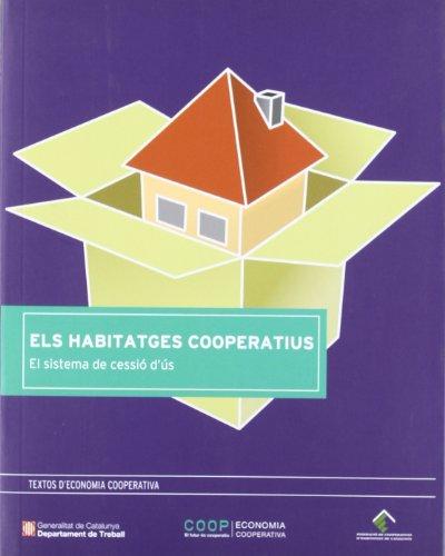 Descargar Libro Habitatges Cooperatius. El Sistema De Cessió D'ús/els Ignasi Blajot Arañó
