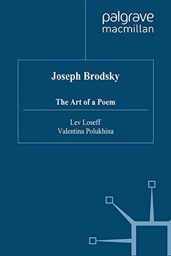 Joseph Brodsky: The Art of a Poem by Lev Loseff Valentina Polukhina