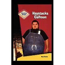 Haystacks Calhoun by Ross Davies (2001-01-30)