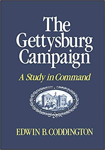 The Gettysburg Campaign A Study in Command