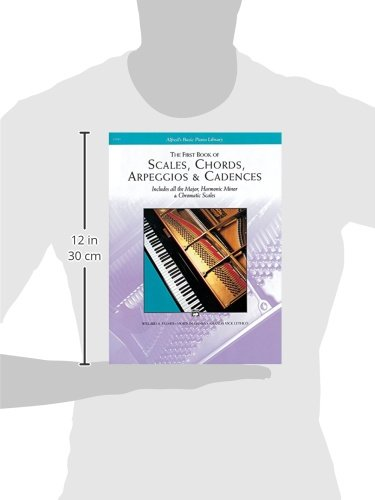 The First Book of Scales, Chords, Arpeggios & Cadences: Includes All ...