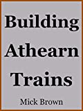 Building Athearn Trains