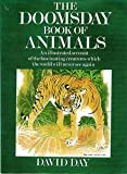 download ebook doomsday book of animals a natural history of vanished species by david day (1981-10-19) pdf epub