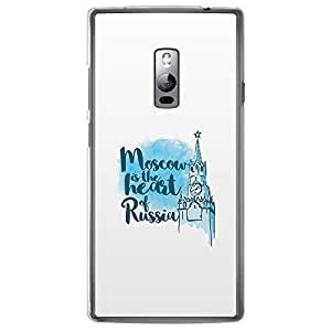Loud Universe OnePlus 2 Destination of the world Moscow is the Heart of Russia Printed Transparent Edge Case - White