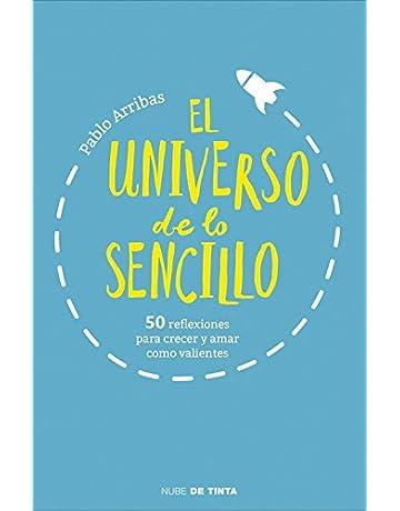 El universo de lo sencillo: 50 reflexiones para crecer y amar como valientes (Nube