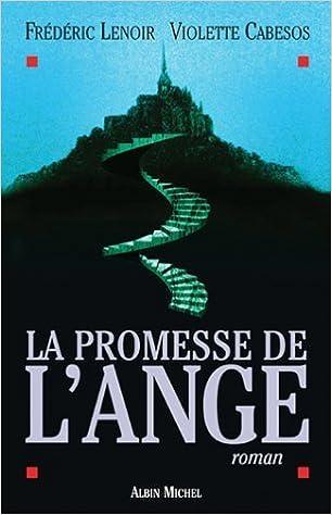 La promesse de l'ange de Violette Cabesos & Frédéric Lenoir 41fGy1UKXRL._SX304_BO1,204,203,200_