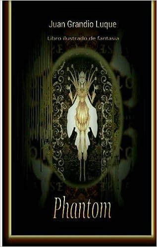Phantom: Libro ilustrado a modo de manuscrito iluminado. Temática ...