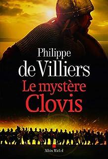 Le mystère Clovis, Villiers, Philippe de