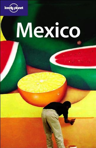 Lonely Planet Mexico, 10th Edition