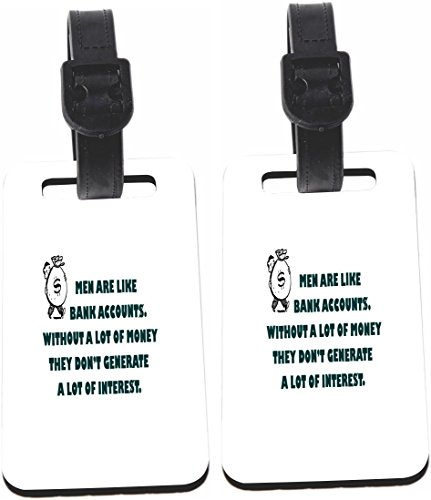 Rikki Knight Funny Saying Men Are Like Bank Accounts Design Luggage Identifier Tag  1 Sided    With Strap Closure  Set Of 8