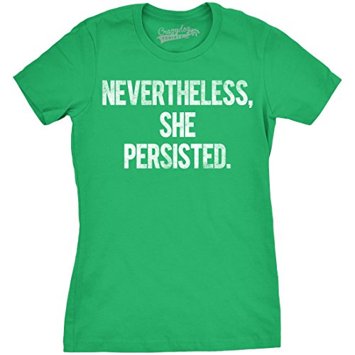 Crazy Dog T-Shirts Womens Nevertheless She Persisted Funny Political Congress Senate T Shirt (Green) L