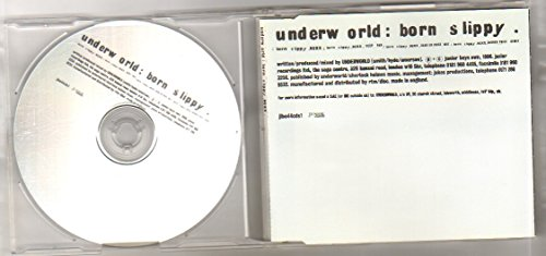 - UNDERWORLD - BORN SLIPPY - CD (not vinyl)