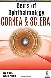 Gems of Ophthalmology: Cornea & Sclera