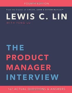 Amazon com: The Product Manager Interview: 164 Actual Questions and