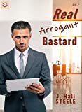 Real Arrogant Bastard (Arrogant Bastards Book 2)