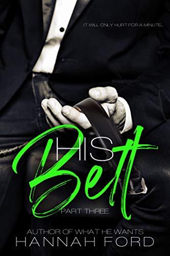 His Belt (Part Three)