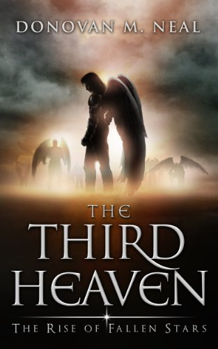 The Third Heaven: The Rise of Fallen Stars by [Neal, Donovan]
