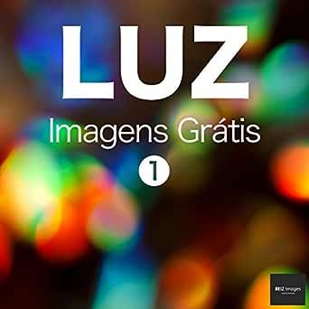 LUZ Imagens Grátis 1 BEIZ images - Fotos Grátis (Portuguese ...