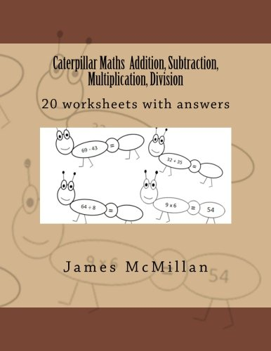 Caterpillar Maths Addition, Subtraction, Multiplication, Division ...