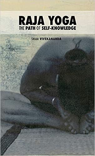 Raja Yoga: The Path of Self-Knowledge: Swami Vivekananda ...