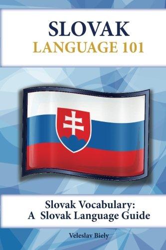 Slovak Vocabulary: A Slovak Language Guide