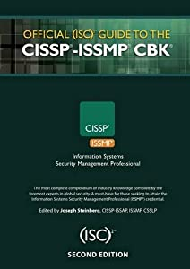 Official (ISC)2 Guide to the CISSP-ISSMP CBK ((ISC)2 Press)