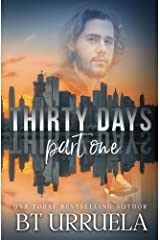 Thirty Days: Part One: A SwipeDate Novella (Volume 1) Paperback