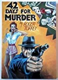 Forty-Two Days for Murder, Roger Torrey, 0939767082