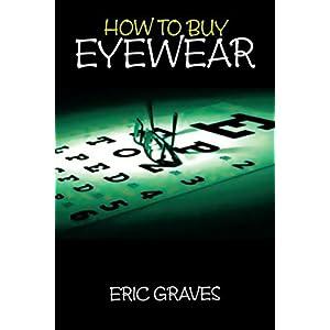 How to Buy Eyewear