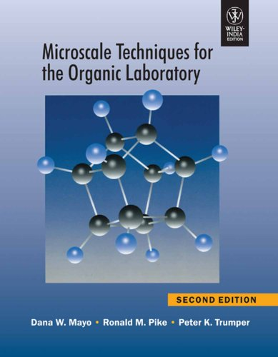 Microscale Techniques For The Organic Laboratory, 2Nd Edition