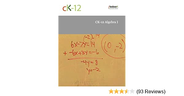 Ck 12 algebra i ck 12 foundation amazon fandeluxe Gallery