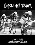 Cycling Team 2019 - 2020 Academic Planner: An 18 Month Weekly Calendar - July 2019 - December 2020