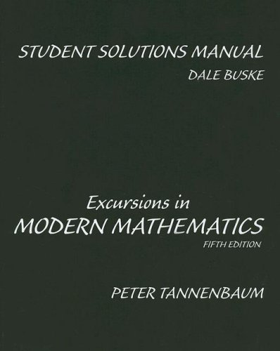 Student Solutions Manual for Excursions in Modern Mathematics