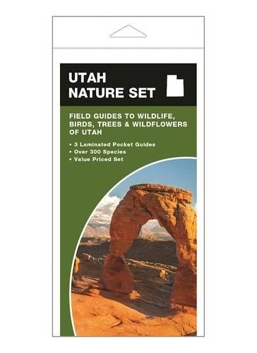 Utah Nature Set: Field Guides to Wildlife, Birds, Trees & Wildflowers of Utah