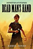 Dead Man's Hand (Monster Mysteries Book 1)