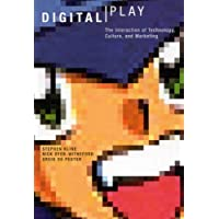 Digital Play: The Interaction of Technology, Culture, and Marketing